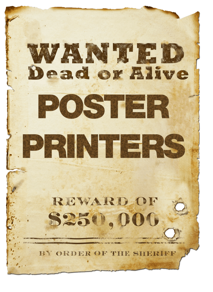 Poster printers wanted